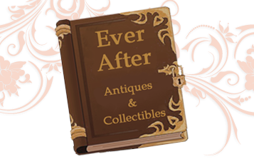 Category: Ever After Antiques & Collectibles Blog Posts